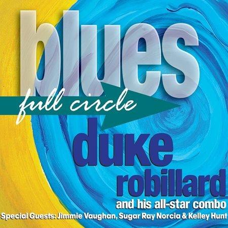 Duke Robillard - Blues Full Circle (2016)